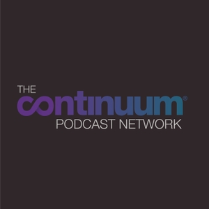 Continuum Podcast Network podcast - Free on The Podcast App