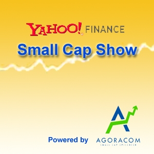 Yahoo Finance Small Cap Show – SmallCapPodcast com podcast