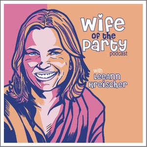 Wife Of The Party Podcast Free On The Podcast App Are you looking to get in touch with leeann kreischer for commercial opportunities ? the podcast app