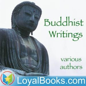 Buddhist Writings by Various podcast - Free on The Podcast App