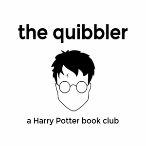 The Quibbler: A Harry Potter Book Club podcast - Free on The
