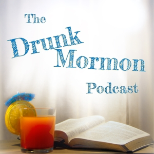 Mormon Happy Hour Podcast podcast - Free on The Podcast App