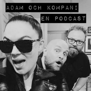 Adam och Kompani by Adam Alsing, Vanessa Falk och Daniel Breitholtz