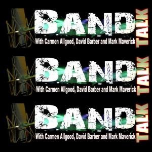 Band Talk by Mark Maverick