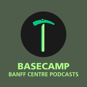 Basecamp by Banff Centre for Arts and Creativity