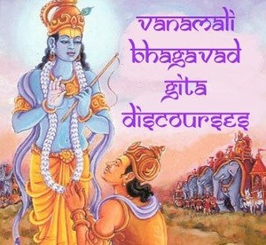 Bhagavad Gita Discourses by Unknown