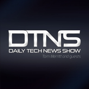 Daily Tech News Show by Tom Merritt