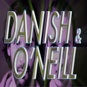 Danish and O'Neill by Danish and O'Neill