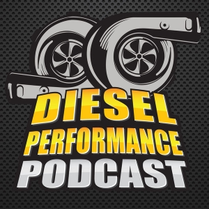 Diesel Performance Podcast by Paul Wilson, Danny Voss