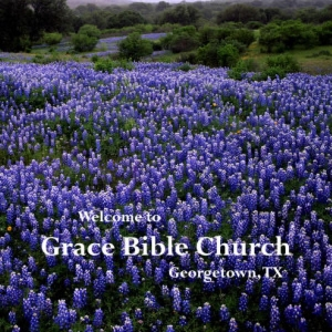 Grace Bible Church Georgetown, TX by Grace Bible Church