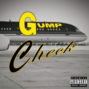 GUMP Check by Tony & Kyle