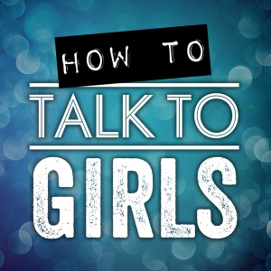 How To Talk To Girls Podcast by TrippAdvice.com | Dating, Sex & Relationship Advice For Men
