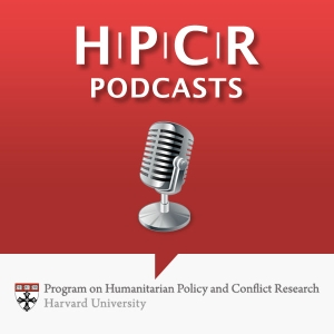 HPCR Podcasts by Program on Humanitarian Policy and Conflict Research at Harvard University