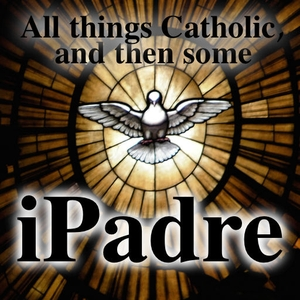 iPadre Catholic Podcast by Father Jay A. Finelli