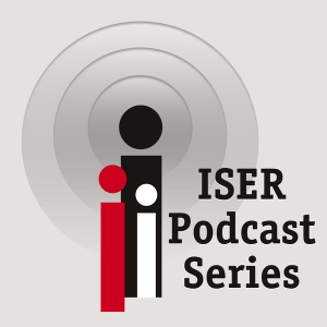 ISER Podcast Series by Institute for Social & Economic Research