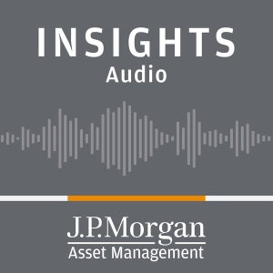 J.P. Morgan Insights (audio) by J.P. Morgan Funds