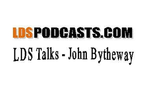 LDS Talks - John Bytheway by www.ldspodcasts.com