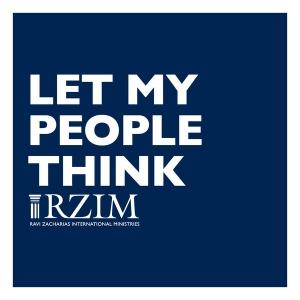 Let My People Think Broadcasts – RZIM by Ravi Zacharias
