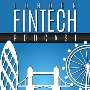 London Fintech Podcast by Mike Baliman
