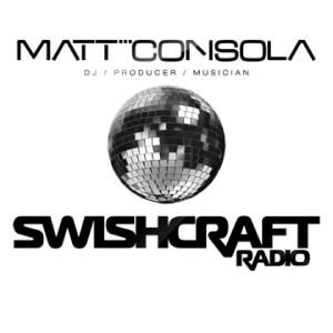 Matt Consola presents SWISHCRAFT by Matt Consola