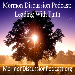 Mormon Discussions Podcasts – Full Lineup by Bill Reel