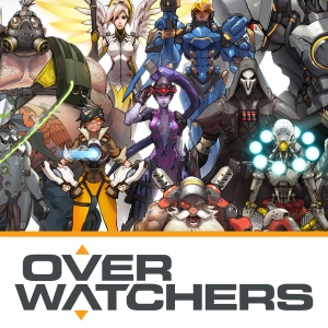"Overwatchers: The Overwatch Podcast by Garrett Weinzierl, Patrick Beja, and Chris ""ChanmanV"" Chan"