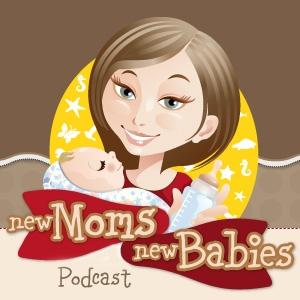 New Moms, New Babies: Tips, Tricks, Sanity Savers by www.NewMomsNewBabies.com