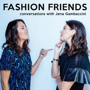 Fashion Friends by Jena Gambaccini