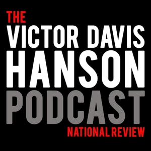 The Victor Davis Hanson Podcast by National Review