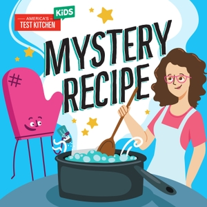Mystery Recipe by America's Test Kitchen Kids