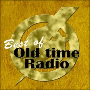 Best of Old Time Radio by Humphrey Camardella Productions