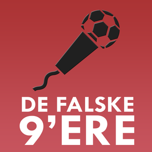 De Falske 9'ere - En dansk Premier League podcast by De Falske 9'ere: Dansk Premier League podcast