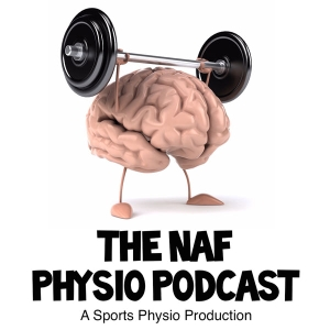 NAF Physio Podcast by Adam Meakins