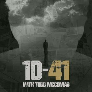10-41 with Todd McComas by Todd McComas