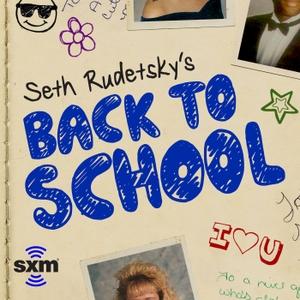 Seth Rudetsky's Back to School by SiriusXM