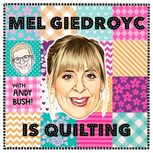 Mel Giedroyc is Quilting by Somethin' Else