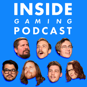 Inside Gaming Podcast by Rooster Teeth