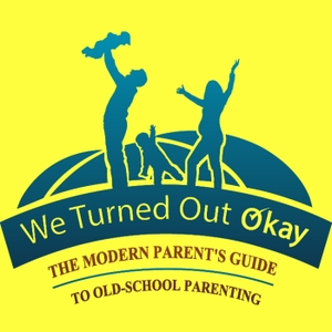 The We Turned Out Okay Podcast by Worry less and enjoy more in your parenting! Karen Lock Kolp shares practic