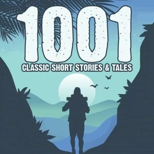 1001 Classic Short Stories & Tales by Jon Hagadorn