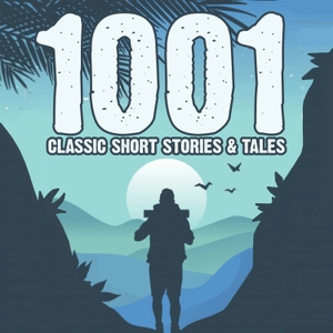 1001 Classic Short Stories & Tales by Jon Hagadorn