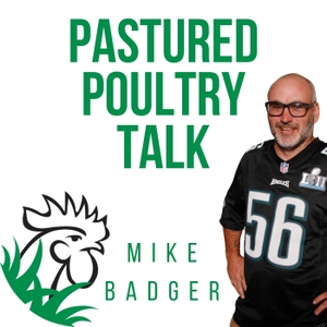 Pastured Poultry Talk by Mike Badger