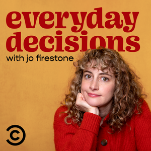 Everyday Decisions with Jo Firestone by Comedy Central