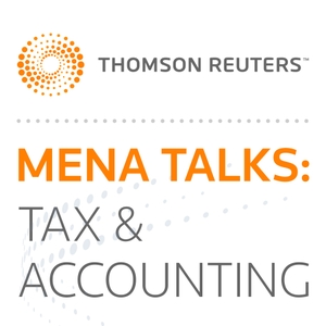 MENA Talks: Tax & Accounting by Thomson Reuters