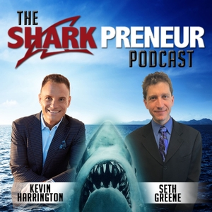 SharkPreneur by Kevin Harrington & Seth Greene