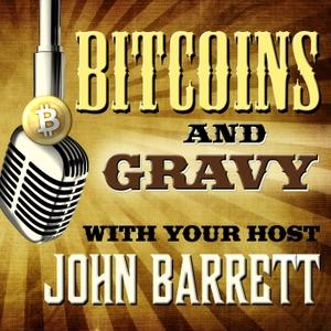 Bitcoins & Gravy by Bitcoins & Gravy