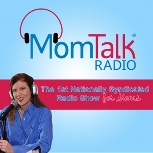 MomTalkRadio's Podcast by Mom Talk Radio