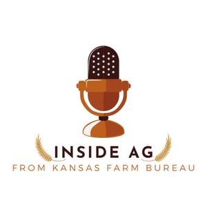 Inside Ag From Kansas Farm Bureau by Kansas Farm Bureau's podcast