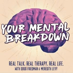 Your Mental Breakdown by Your Mental Breakdown