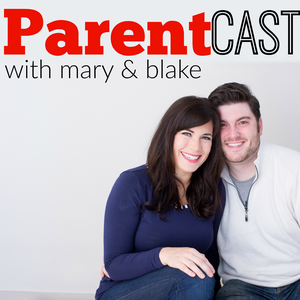 ParentCast: New Parents | New Babies | New Adventures | A New Kind Of Crazy by Mary & Blake Larsen: Tall Mom Media - Discussing All Things Parenting on ParentCast, The Leftovers, and Outlander