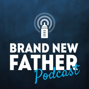 Brand New Father Podcast by Tanel Jappinen, a husband and a new dad shares the stories, struggles and w
